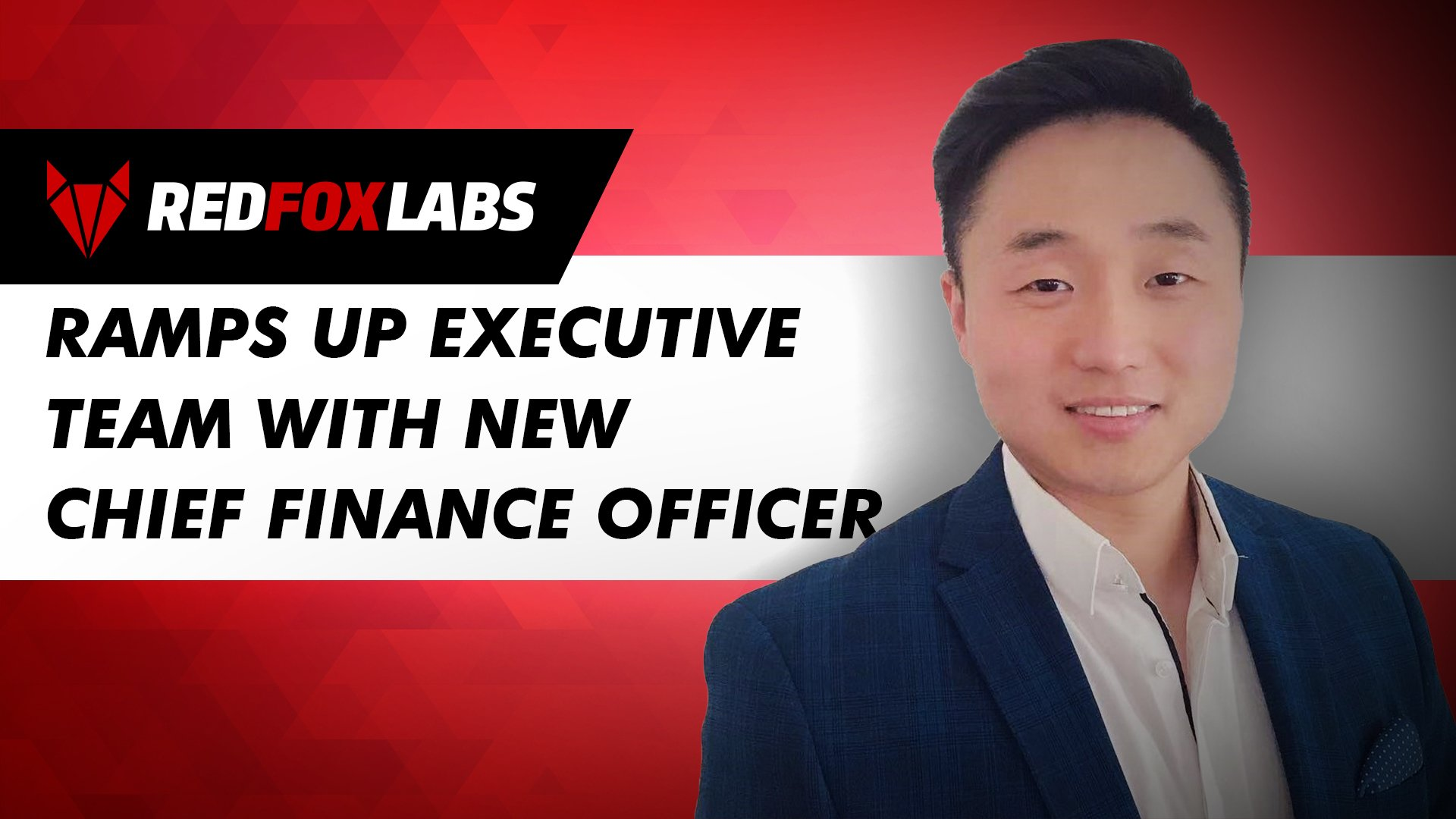REDFOX LABS RAMPS UP EXECUTIVE TEAM WITH NEW CHIEF FINANCE OFFICER